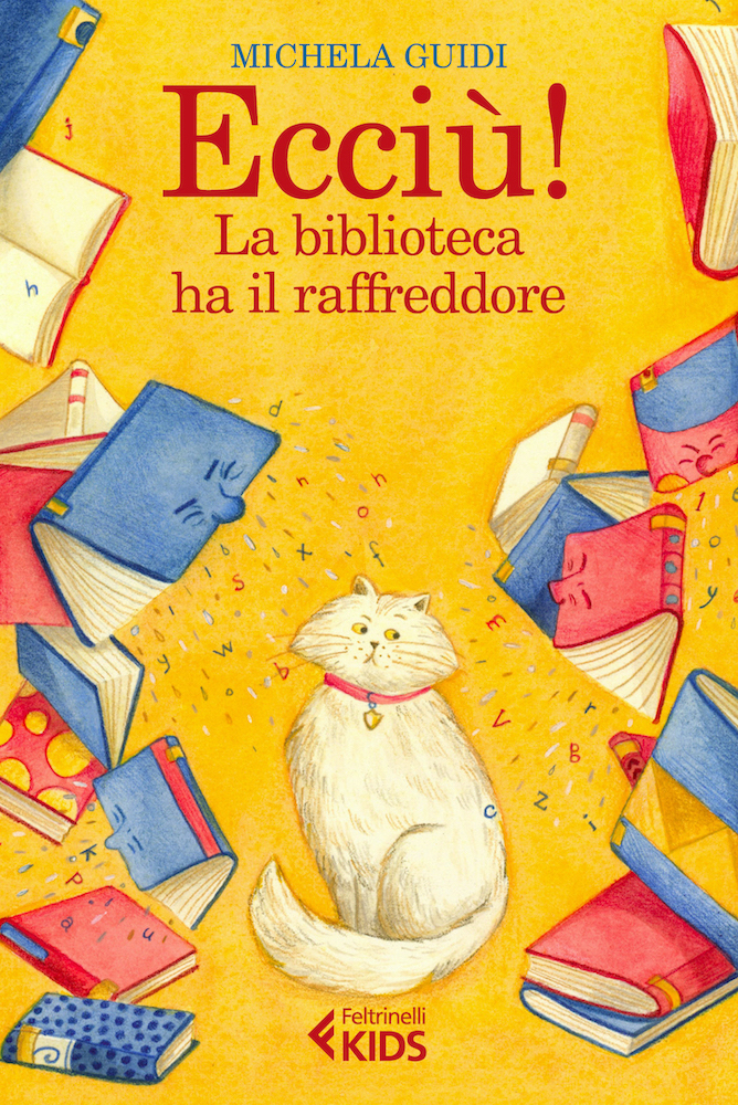 Ecciù-la-biblioteca-ha-il-raffreddore-second-book-published-Feltrinelli-cover
